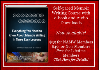 New Self-Paced Memoir Writing Course:  Everything You Need to Know About Memoir Writing in Three Easy Lessons--Now Available!